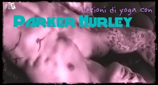 Parker Hurley's Yoga | Daily Dudes @ Dude Dump